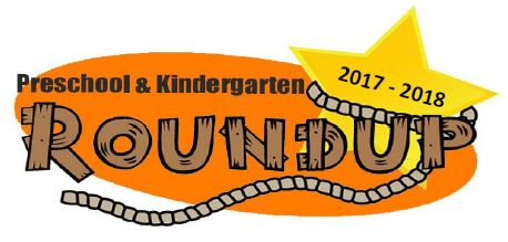 Preschool and Kindergarten Roundup 2017-2018